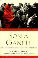 Sonia Gandhi: Book by Rani Singh