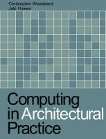 Computing in Architectural Practice: Book by Christopher Woodward