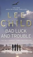 Bad Luck And Trouble:Book by Author-Lee Child
