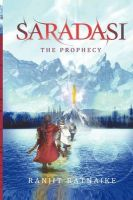Saradasi the Prophecy: Book by Ranjit Ratnaike