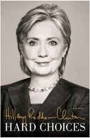 Hard Choices: Book by Hillary Rodham Clinton