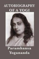 Autobiography of a Yogi - With Pictures: Book by Paramhansa Yogananda