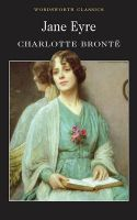 Jane Eyre:Book by Author-Charlotte Bronte , Dr. Sally Minogue , Dr. Keith Carabine