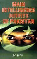 Main Intelligence Outfits of Pakistan: Book by P. C. Joshi