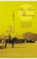 This Time Of Morning: Book by Nayantara Sahgal