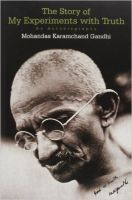 The Story of My Experiments with Truth: Book by Mohandas Karamchand Gandhi,Mahatma Gandhi