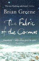 Fabric Of The Cosmos: Book by Greene, Brian