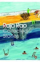 Collected Stories: Book by Raja Rao