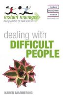 Dealing With Difficult People:Book by Author-Karen Mannering
