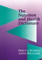 Nutrition and Health Dictionary: Book by Percy Russell