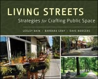 Living Streets: Strategies for Crafting Public Space: Book by Lesley Bain