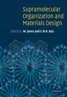 Supramolecular Organization and Materials Design: Book by W. Jones ,C. N. R. Rao
