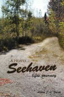 Seehaven: Life's Journey: Book by J L Smith, P.E RNT P.E M.a P.E M.a M.a M.a M.a