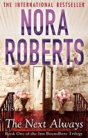 The Next Always: Book by Nora Roberts
