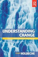 Understanding Change: Theory, Implementation and Success:Book by Author-Linda Holbeche