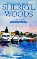 Harbor Lights: Book by Sherryl Woods