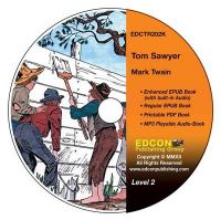 Tom Sawyer: High-Interest Chapter Book and Audio Files (Digital Files on CD-ROM): Book by Mark Twain
