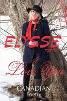 I Love You: Canadian Poetry: Book by Elysse Poetis