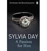 A Passion for Him: Book by Sylvia Day