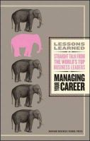 Managing Your Career: Book by Harvard Business School Publishing