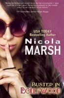 Busted in Bollywood: Book by Nicola Marsh