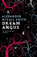 Dream Angus: Book by Alexander McCall Smith