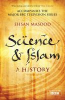 Science and Islam: A History: Book by Ehsan Masood