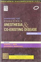 Handbook for Stoelting's Anesthesia and Co-Existing Disease, 3/e
