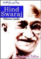 Hind Swaraj: Book by Gandhi, Mahatma