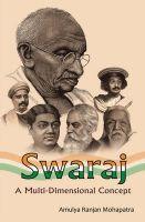Swaraj-a Multi Dimensional Concept: Book by Amulya Ranjan Mohapatra
