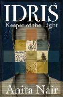 IDRIS: Keeper of the Light: Book by Anita Nair