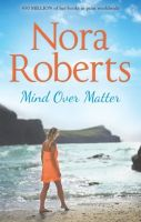 Mind Over Matter (English) (Paperback): Book by Nora Roberts
