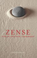 ZENSE  For An Evolved Leadership: Book by UGESH A. JOSEPH