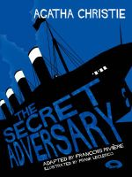 The Secret Adversary:Book by Author-Agatha Christie , Francois Riviere , Frank Leclercq