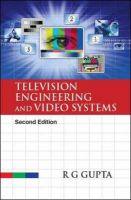 Television Engineering and Video System: Book by GUPTA