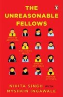 The Unreasonable Fellows: Book by Nikita Singh , Myshkin Ingawale