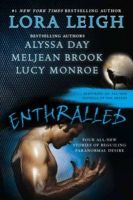 Enthralled: Four All New Stories of Beguiling Paranormal Desire: Book by Lora Leigh