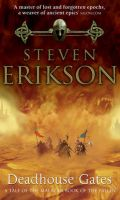 Deadhouse Gates: Book by Steven Erikson
