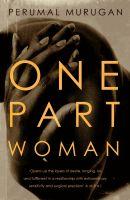 One Part Woman: Book by Perumal Murugan