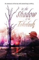 In the Shadow of the Tokolosh: Book by K. Conrad
