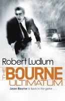 The Bourne Ultimatum : Book by Robert Ludlum
