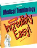Medical Terminology Made Incredibly Easy: Book by Springhouse