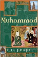 Muhammad the Prophet: Book by G. M. Khan