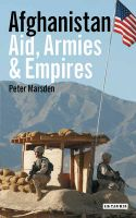 Afghanistan: Aid, Armies and Empires: Book by Peter Marsden