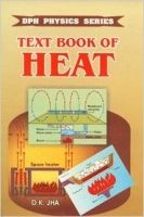 Text Book of Heat: Book by D. K. Jha