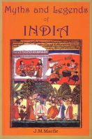 Myths and Legends of India: An Introduction to the Study of Hinduism:Book by Author-J.M. Macfie