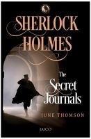 Sherlock Holmes: The Secret Journals: Book by June Thomson