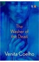 The Washer of the Dead: A Collection of Ghost Stories: Book by Venita Coelho