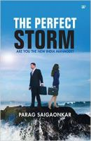 The Perfect Storm: Book by Parag Saigaonkar