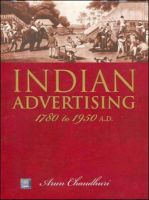 Indian Advertising: 1780 to 1950 A.D.: Book by Arun Chaudhuri